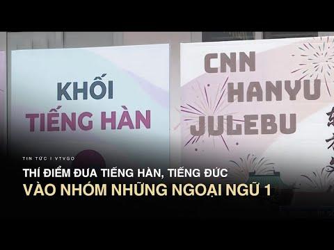 Hiểu thế nào cho đúng việc đưa tiếng Hàn, tiếng Đức vào nhóm những Ngoại ngữ 1  | VTV24
