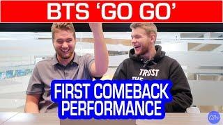 BTS 'GO GO' (FIRST EVER COMEBACK SHOW) | REACTION
