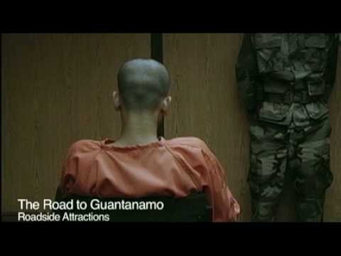 THE ROAD TO GUANTANAMO — ReThink Review
