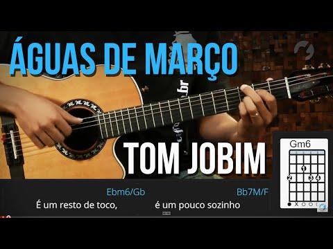 Águas de Março - Tom Jobim (como tocar - aula de violão)