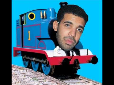 Drake vs. Thomas the Tank Engine