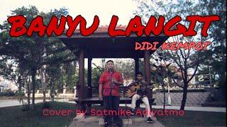 Download BANYU LANGIT - DIDI KEMPOT ( Cover By SATMIKO ADIYATMO & FIRMAN )