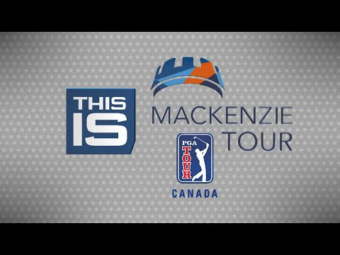 2018 This Is The Mackenzie Tour – PGA TOUR Canada – Episode #1