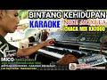 Karaoke BINTANG KEHIDUPAN Mix KN7000 Manual Chaca Nike Ardilla - Erfin DIAZ PRO