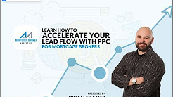 PPC for Mortgage Brokers – How to accelerate your Lead Flow with Google Adwords