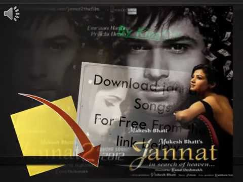 Download Jannat 2 All Songs For Free, No torrent !!!!