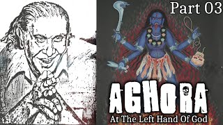 AGHORA: At The Left Hand Of God by Robert Svoboda read by Yakov 03 YouTube Videos