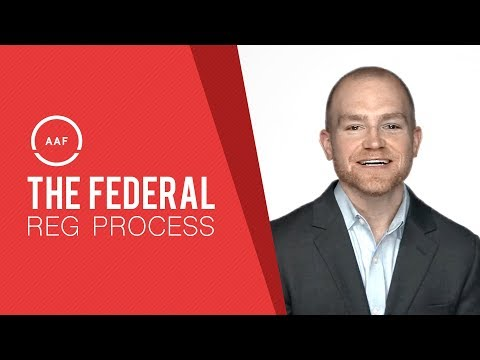 AAF Explains: The Federal Regulatory Process