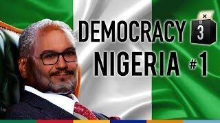 Nigeria #1 - Democracy 3 Africa