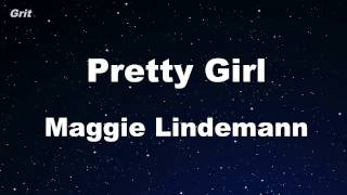 pretty Girl - Maggie Lindemann Karaoke 【No Guide Melody】 Instrumental