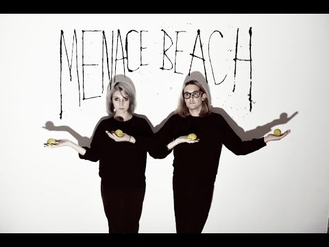 Menace Beach - Maybe We'll Drown