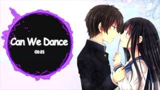 ♥ Nightcore - Can We Dance ♥