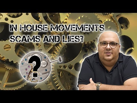 Are Some Watch Brands LYING Through Their Teeth ? In House Movements