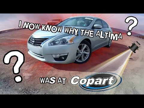 Now I know why the Altima was at Copart