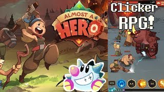 Let's Play Almost a Hero | Idle RPG!