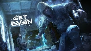 GET EVEN Gameplay and Cinematic Trailer (Xbox One, PS4, PC)