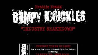 Freddie Foxxx - Industry Shakedown