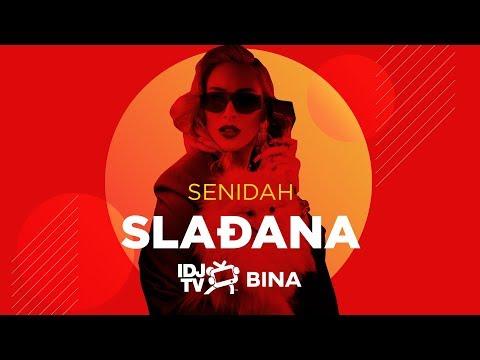 Senidah - Sladjana