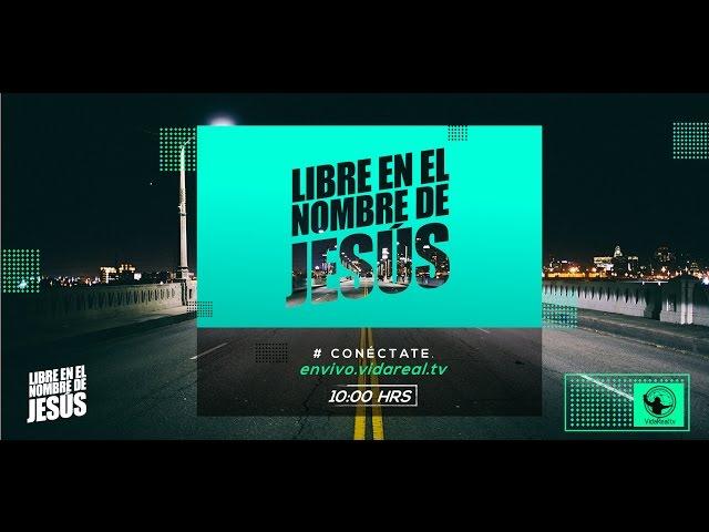 Libre en el nombre de Jesús – 2do. servicio