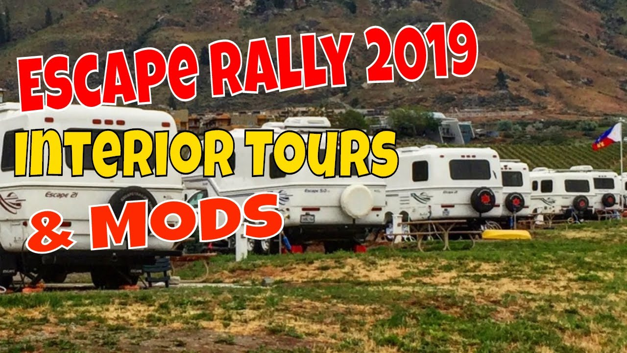 Escape Trailer Rally 2019 Tours, Mods, and Interiors!
