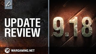 Update Review 9.18 – World of Tanks PC