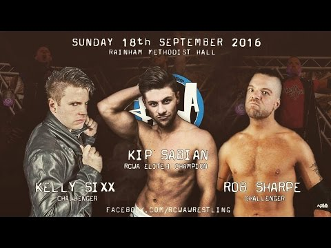 Robert Sharpe vs Kelly Sixx vs Kip Sabian(c) - RCWA Elite 1 Championship - Rainham, Essex - 18/09/16