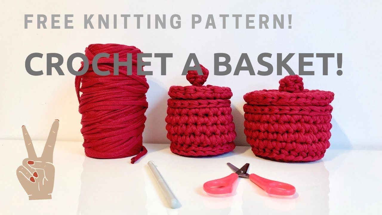 how to make a basket with lid  free crochet pattern