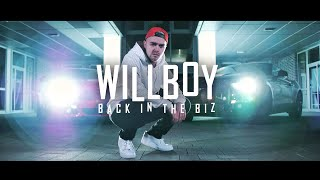 WILLBOY - BACK IN THE BIZ (Official Music Video) prod. KYA