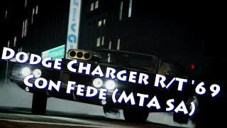 Dodge Charger R/T '69 - Con Fede [MTA San Andreas]