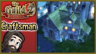 How To Play The Guild II Renaissance - The Craftsman - Strategy Guide