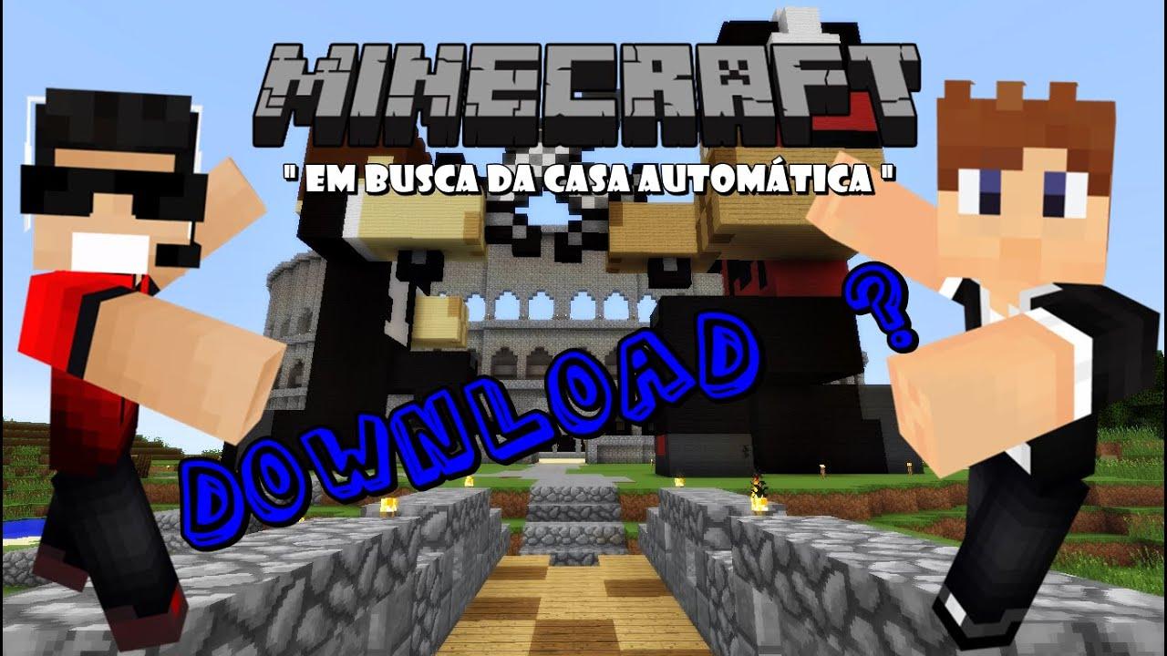 Minecraft Em Busca Da Casa Autom Tica Viniccius13
