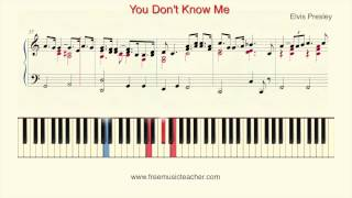 "How To Play Piano: Elvis Presley ""You Don't Know Me"" Piano Tutorial by Ramin Yousefi"