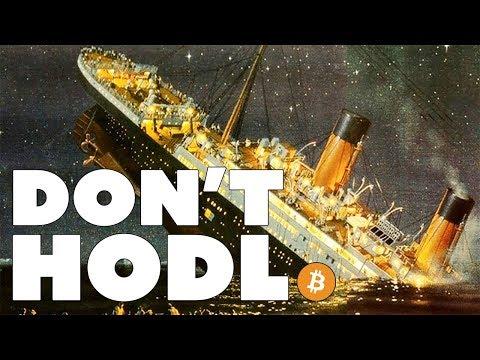 Don't HODL Bitcoin Because