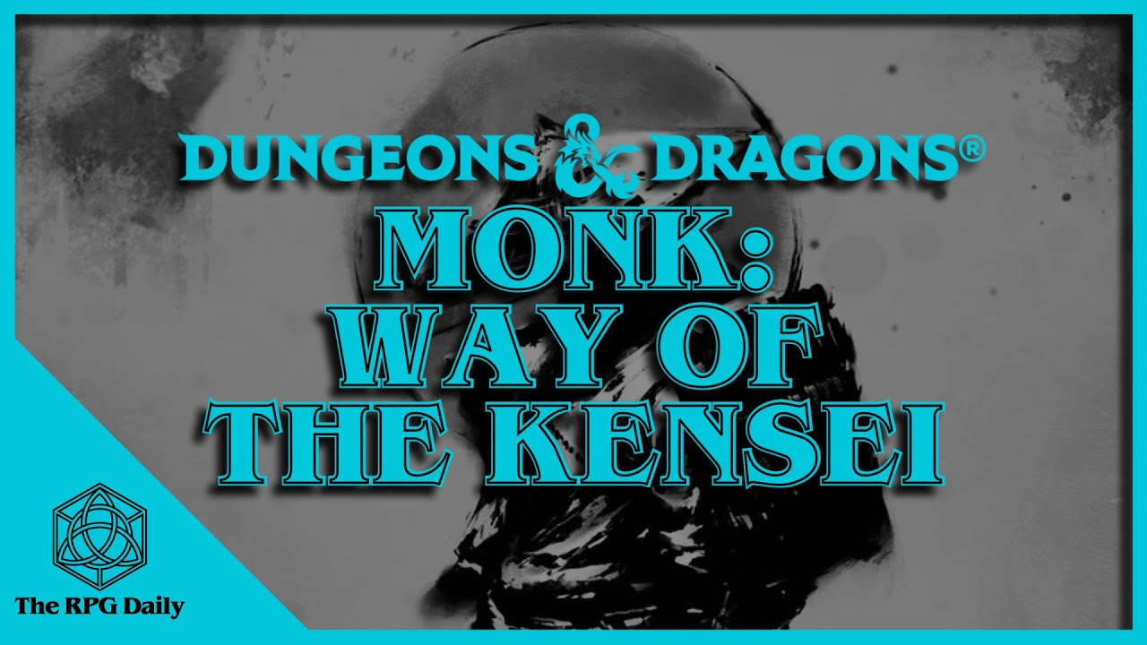 What Is The Way Of Kensei Monks In Dungeons Dragons Youtube So this was incredibly hard to evaluate. what is the way of kensei monks in dungeons dragons
