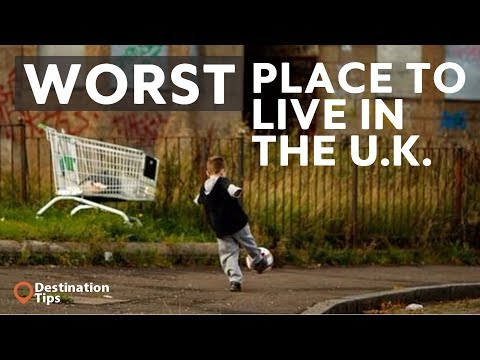 Top 50 worst places to live in the uk 2019