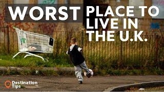 Video 5 Worst Places To Live in The U.K. - 2017 download MP3, 3GP, MP4, WEBM, AVI, FLV Juni 2018