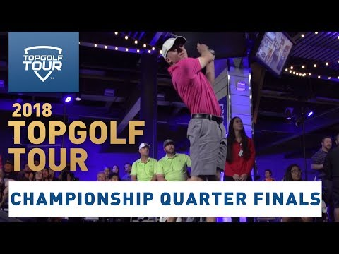 2018 Topgolf Tour | Championship Quarter Finals | Topgolf