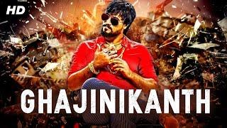 GHAJINIKANTH - Blockbuster Hindi Dubbed Full Action Romantic Movie |Santhosh Balaraj, Mayuri Kyatari