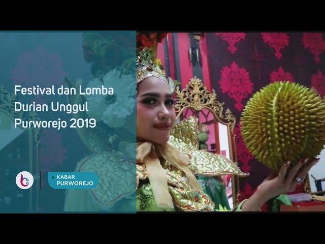 Hari Ini Digelar Festival dan Lomba Durian Unggul Purworejo 2019