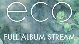 David Maxim Micic | ECO | FULL ALBUM STREAMING