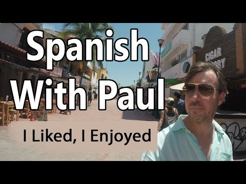 Like & Enjoy Learn Spanish With Paul