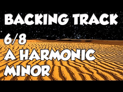 6/8 BACKING TRACK IN A MINOR HARMONIC