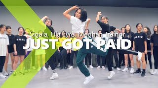 Sigala, Ella Eyre, Meghan Trainor - Just Got Paid  ft. French Montana / HAZEL Choreography. Video