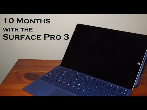 Surface Pro 3 (10 Months Later)