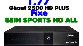 New M.A.J Geant 2500 HD PLUS 1.77 fixe BEIN SPORTS ALL