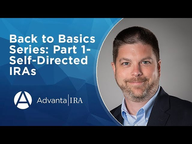 Back to Basics Series: Part 1- Self-Directed IRAs | What is a Self-Directed IRA
