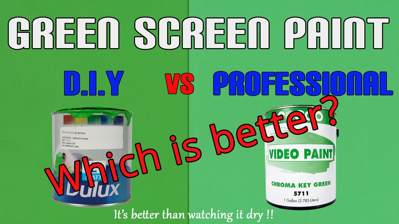 Green Screen Paint - DIY vs Professional - which one for your chroma ...