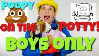 Poopy on the Potty! Boys Only - Celebrating Milestones