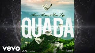 Quada - More Money More Life (Official Audio)