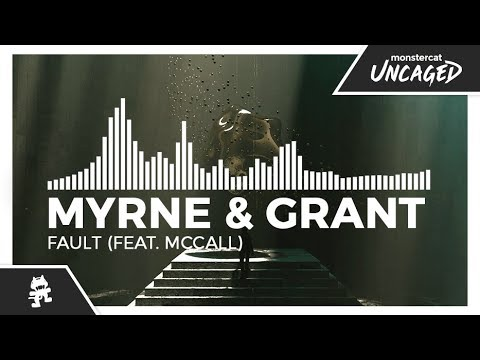 MYRNE & Grant - Fault (feat. McCall) [Monstercat Release]